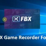 FBX Game Recorder For PC Windows 10/8/7 – Free Download Latest Version