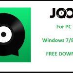 Download Joox Music App For PC Windows 7/8/8.1/10 & Mac