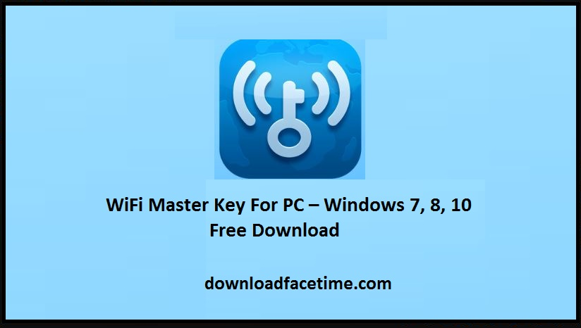 WiFi Master Key For PC free download