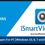 iSmartviewpro For PC [Windows 10, 8, 7 and Mac]