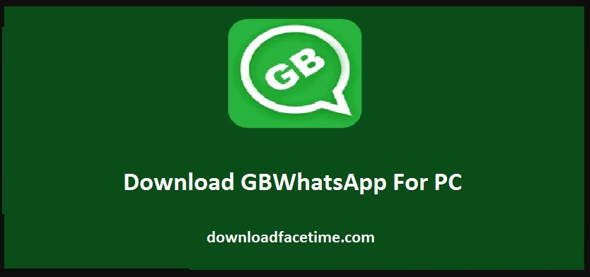 Download GBWhatsApp For PC Windows